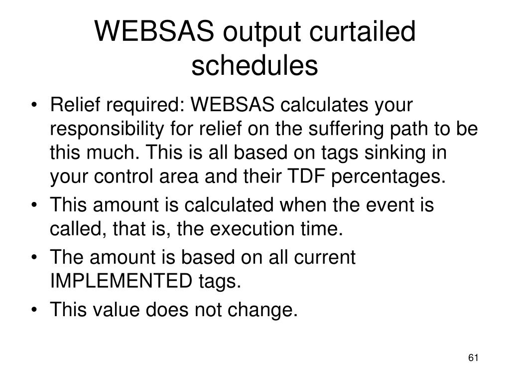 WEBSAS output curtailed schedules