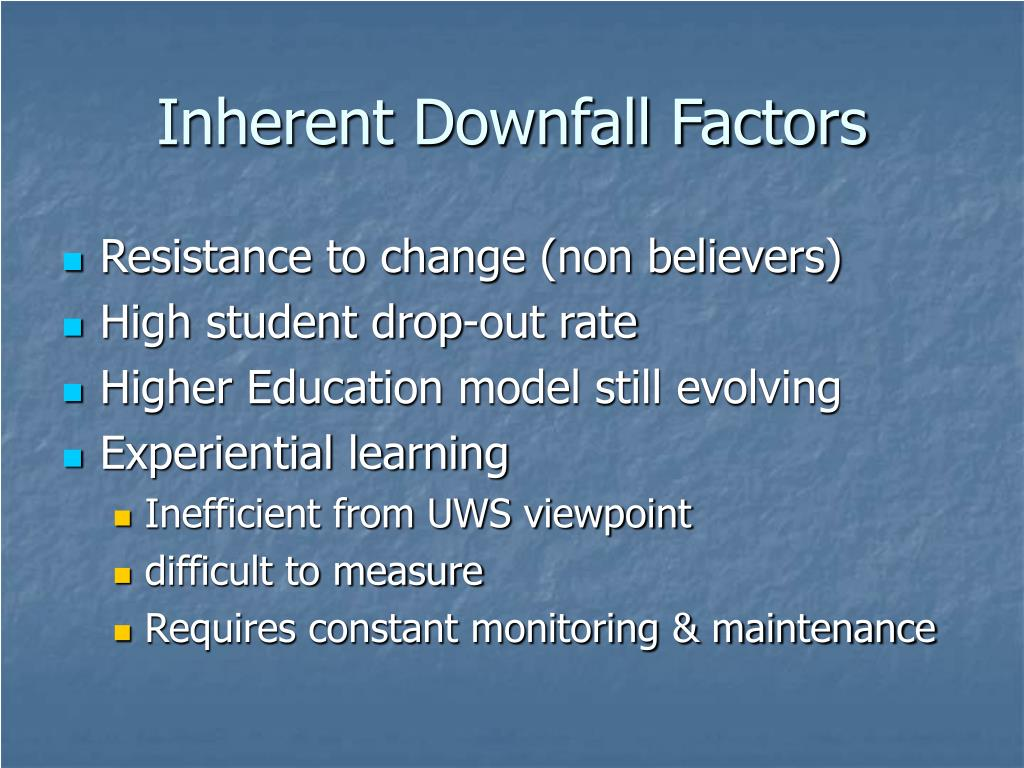 Inherent Downfall Factors