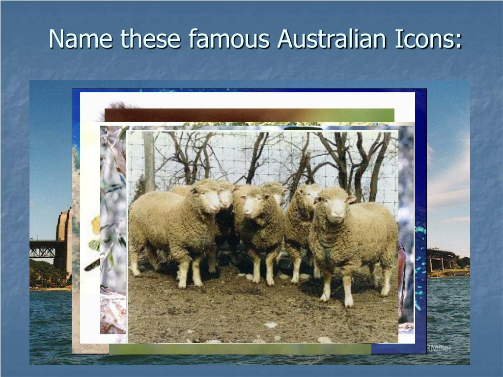 Name these famous Australian Icons:
