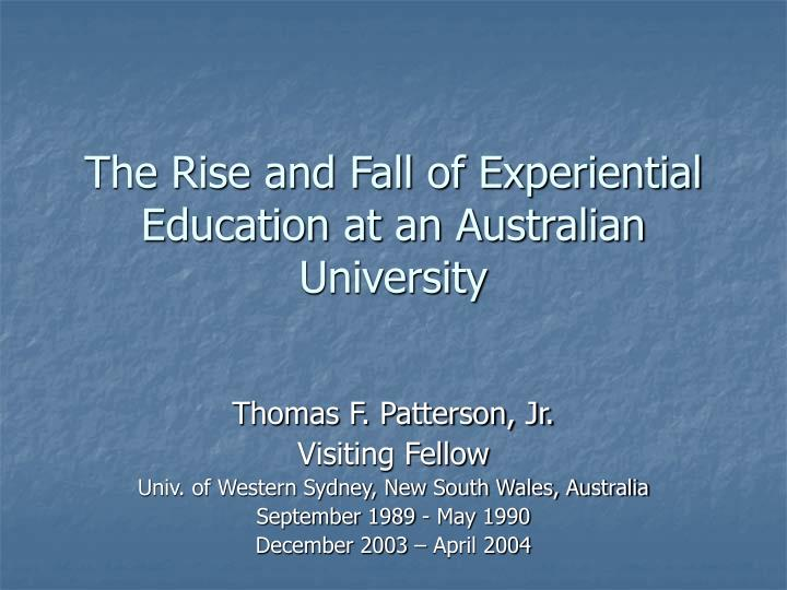 The rise and fall of experiential education at an australian university l.jpg