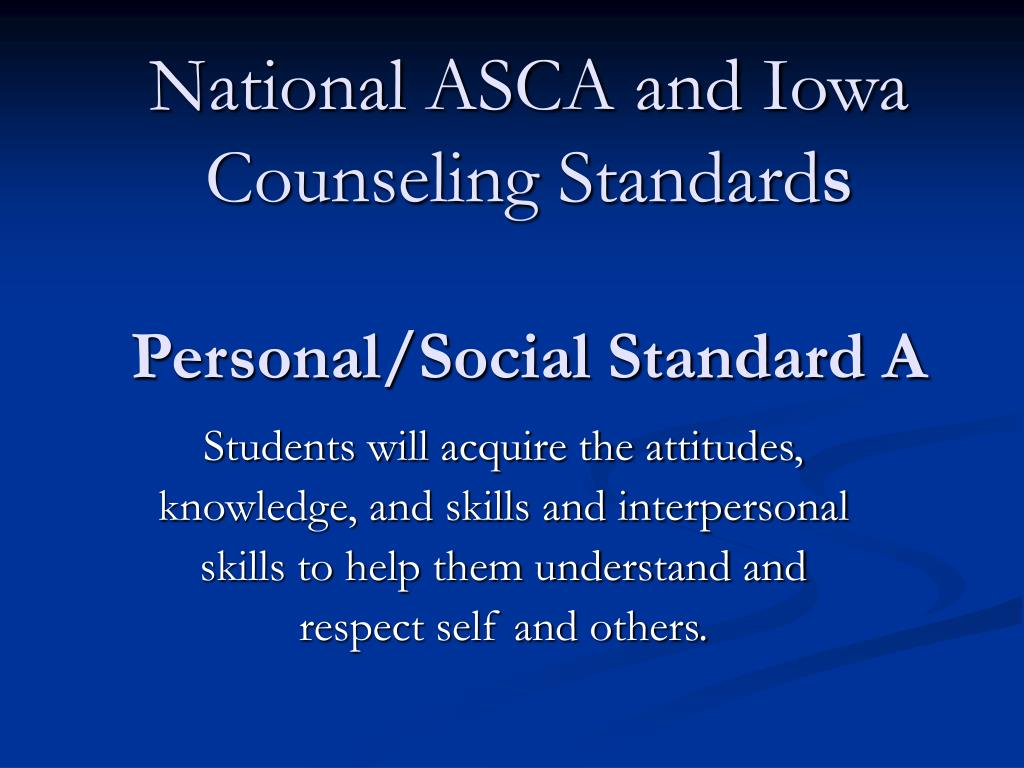 National ASCA and Iowa Counseling Standard