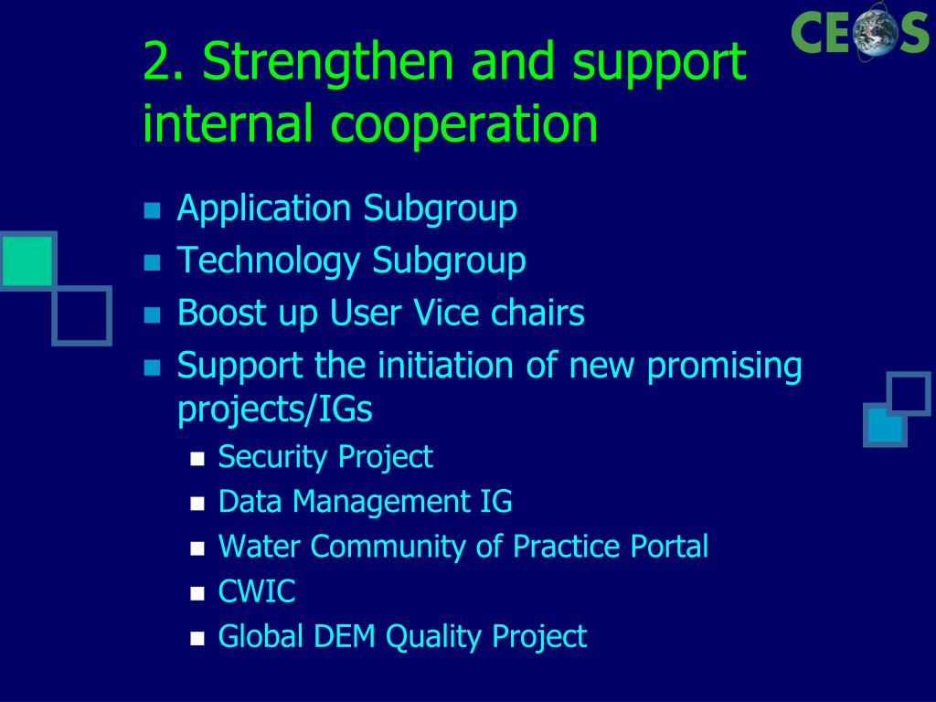2. Strengthen and support internal cooperation