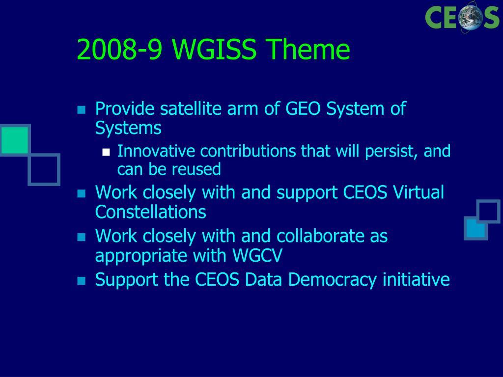 2008-9 WGISS Theme
