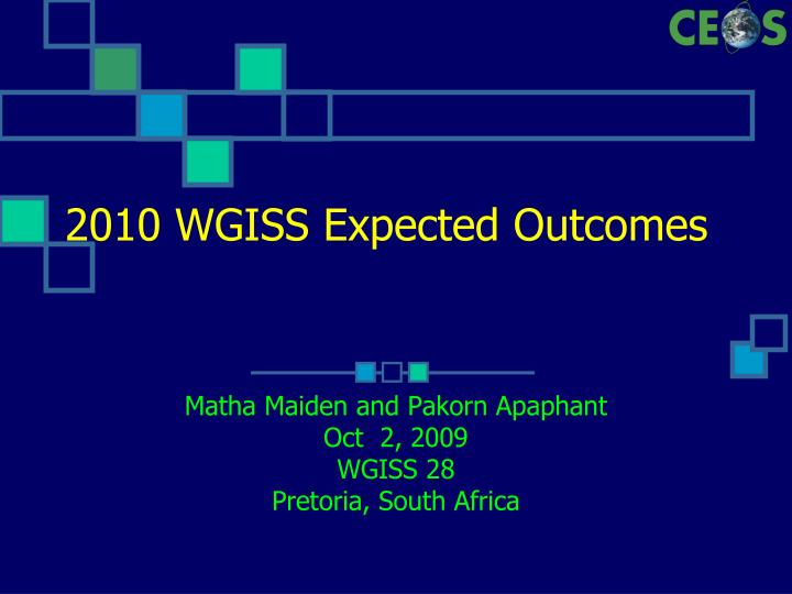 2010 wgiss expected outcomes