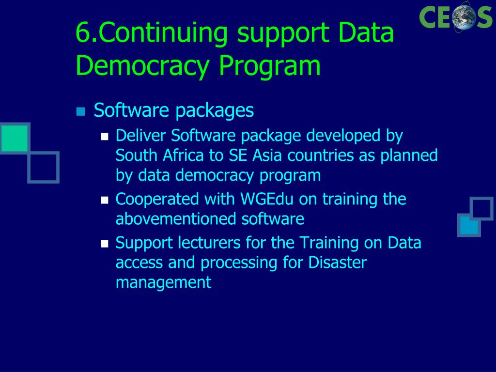 6.Continuing support Data Democracy Program