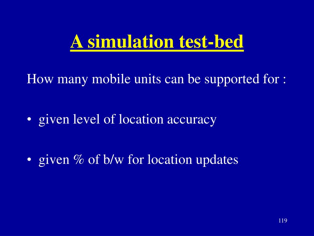 A simulation test-bed