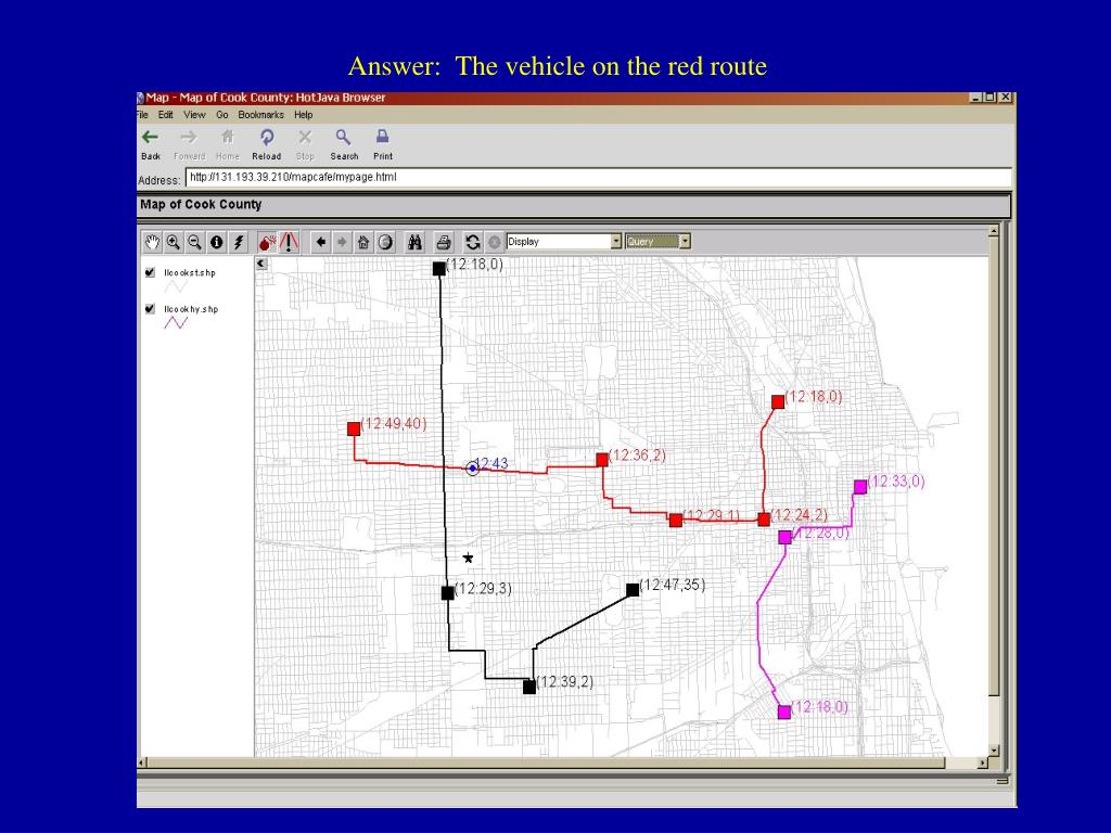 Answer:  The vehicle on the red route
