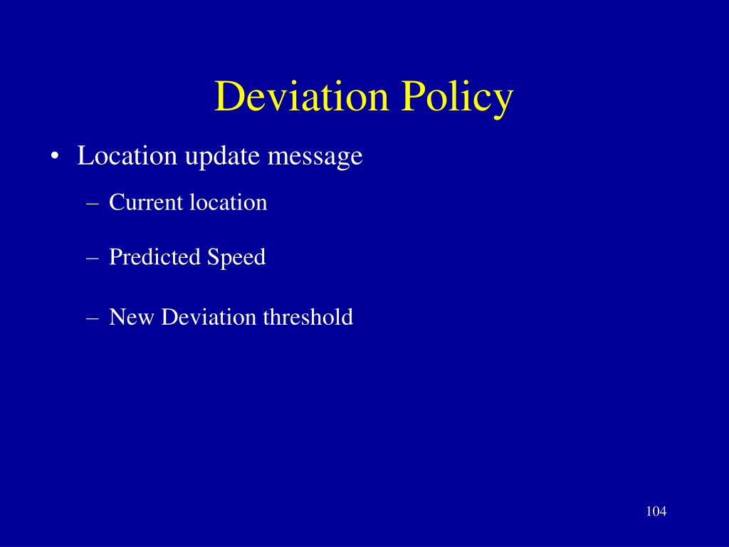 Deviation Policy