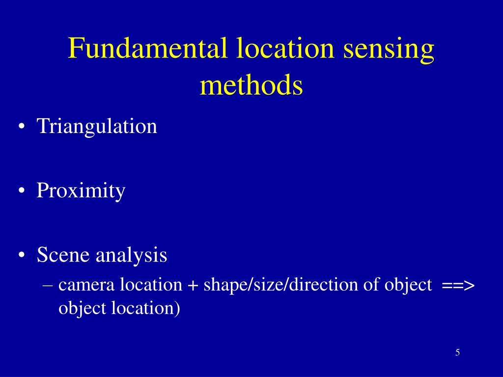 Fundamental location sensing methods