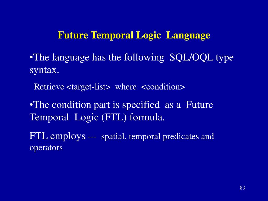 Future Temporal Logic  Language