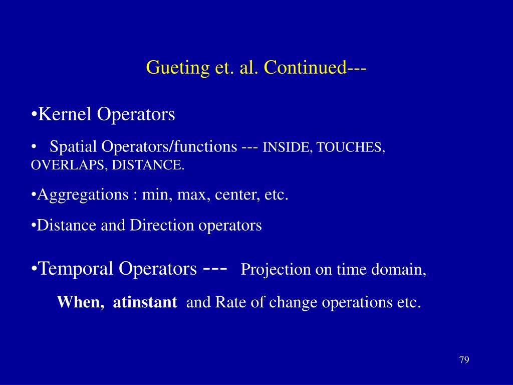 Gueting et. al. Continued---