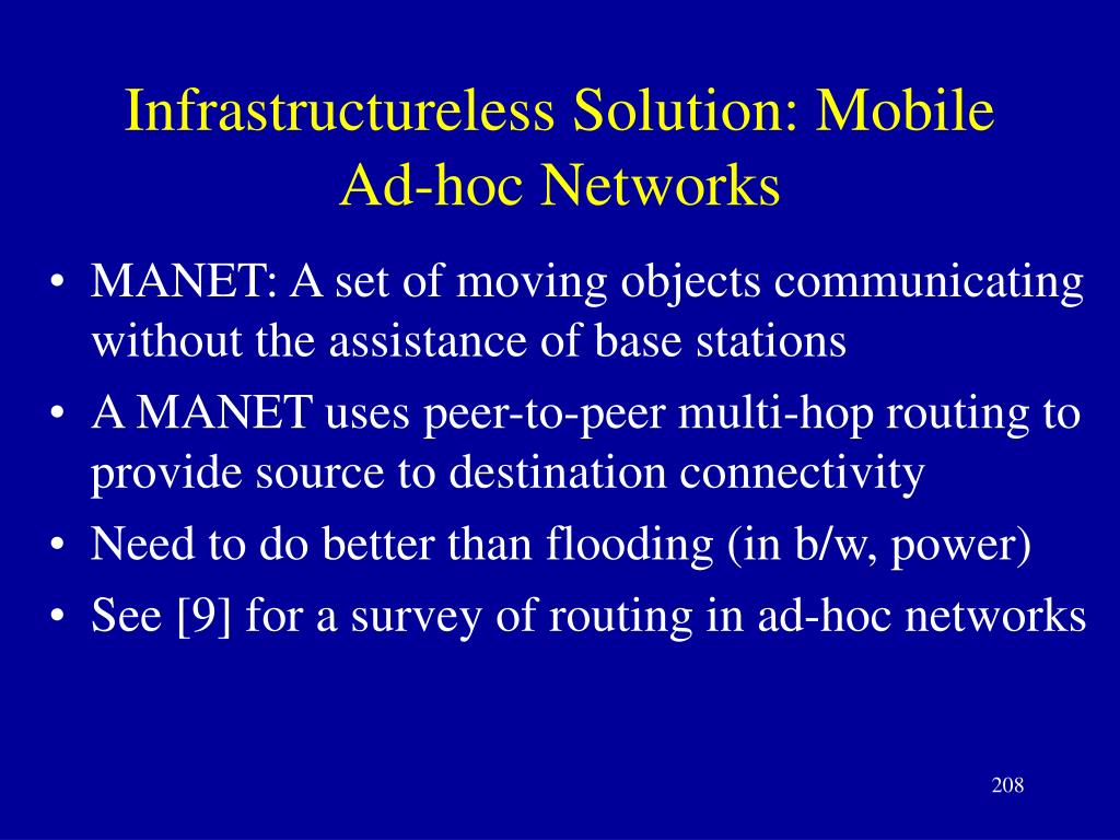 Infrastructureless Solution: Mobile Ad-hoc Networks