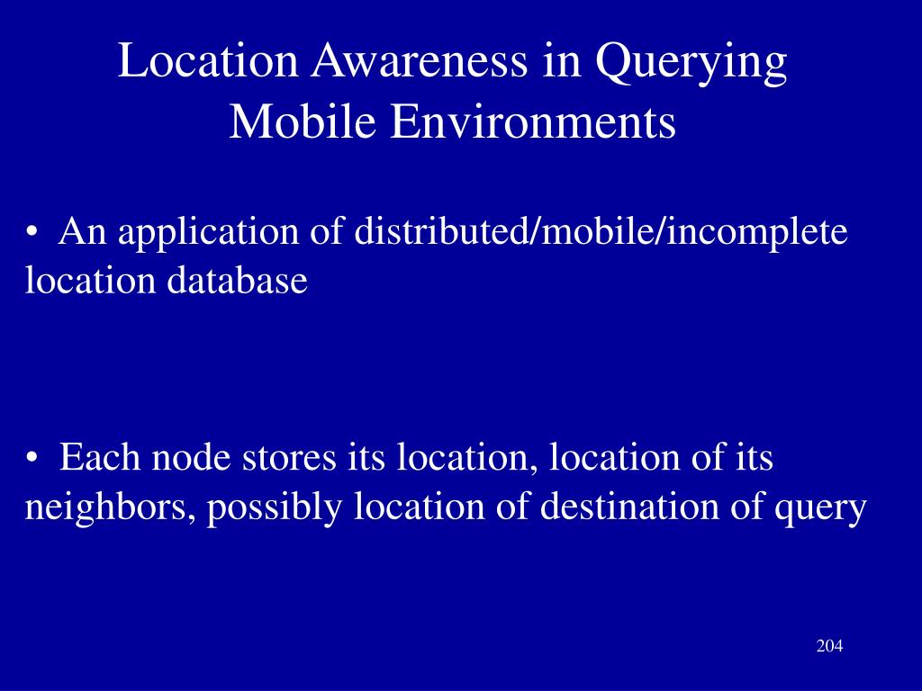 Location Awareness in Querying Mobile Environments