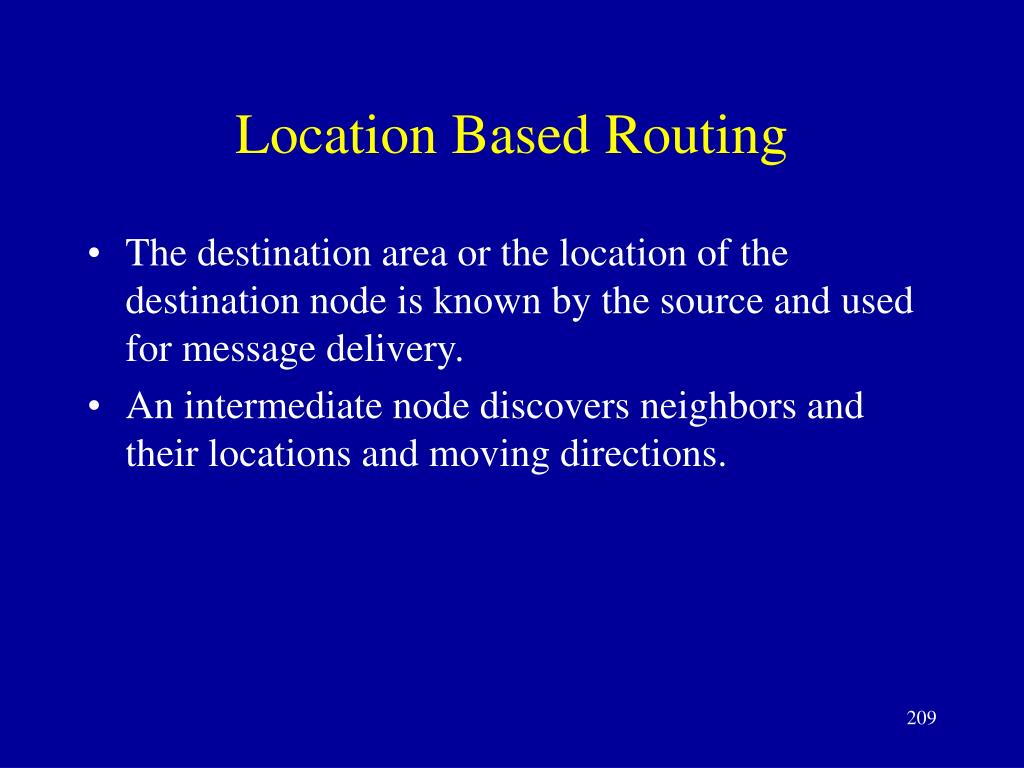 Location Based Routing