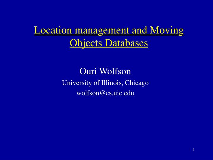 Location management and moving objects databases l.jpg