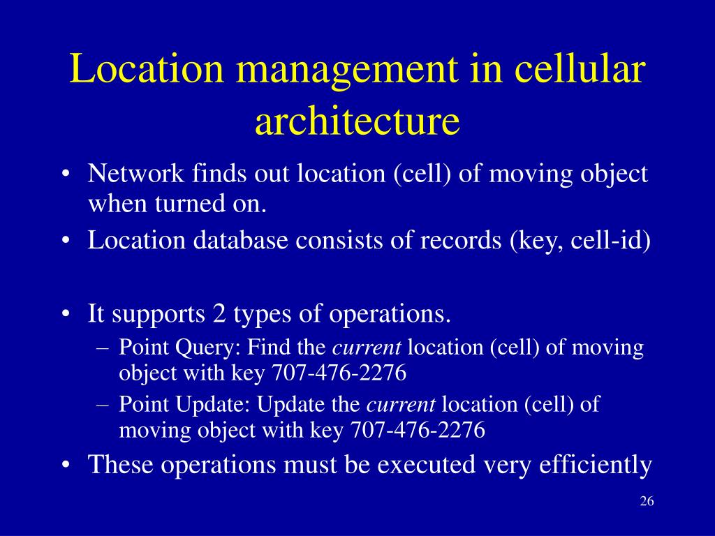 Location management in cellular architecture