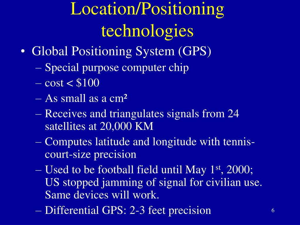 Location/Positioning technologies