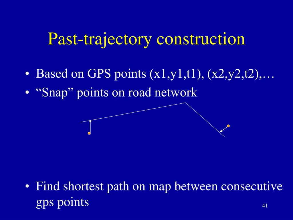 Past-trajectory construction