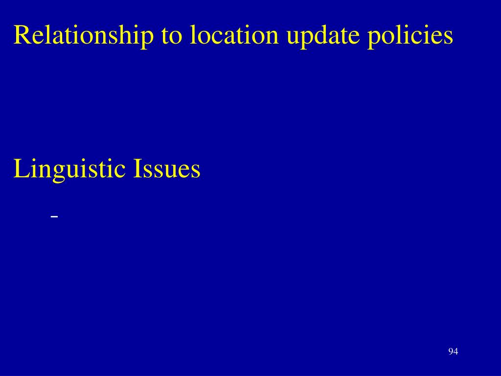 Relationship to location update policies