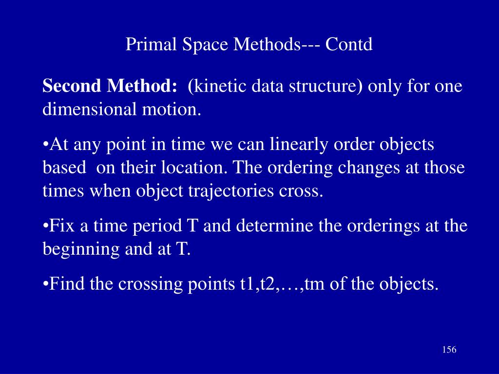 Primal Space Methods--- Contd