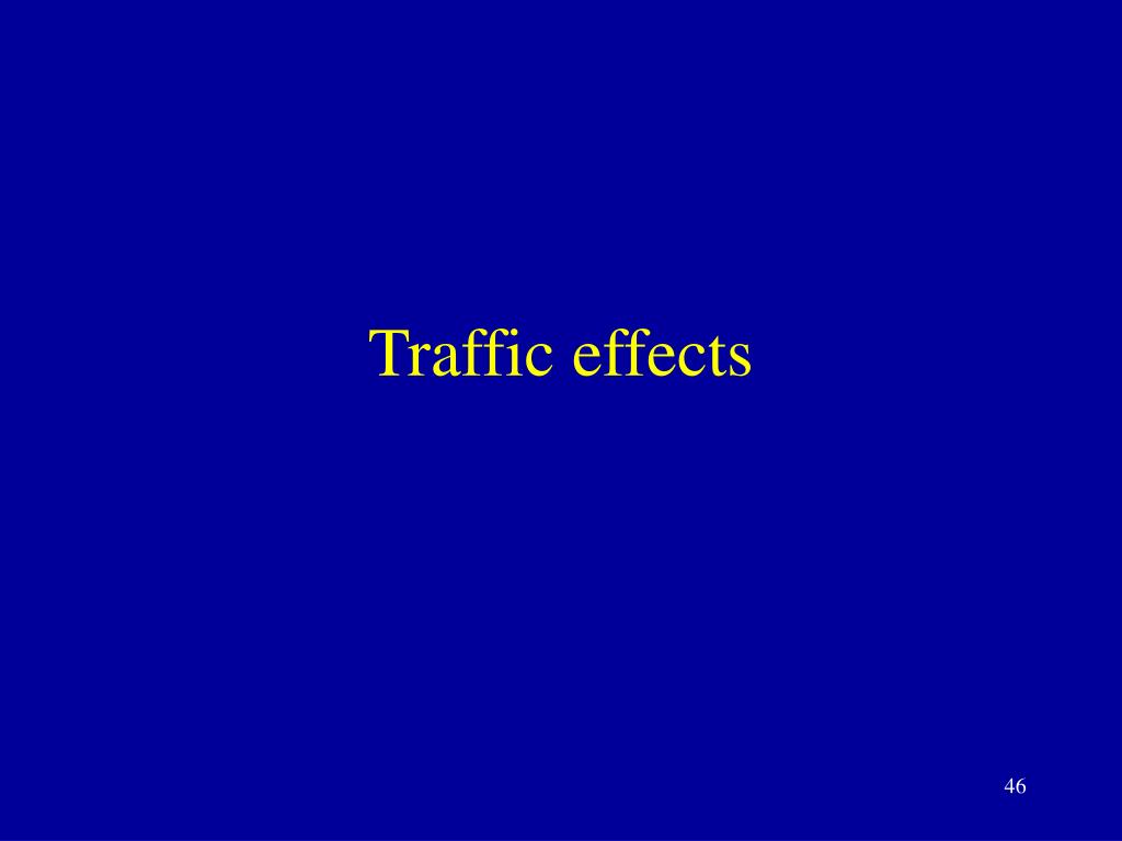 Traffic effects