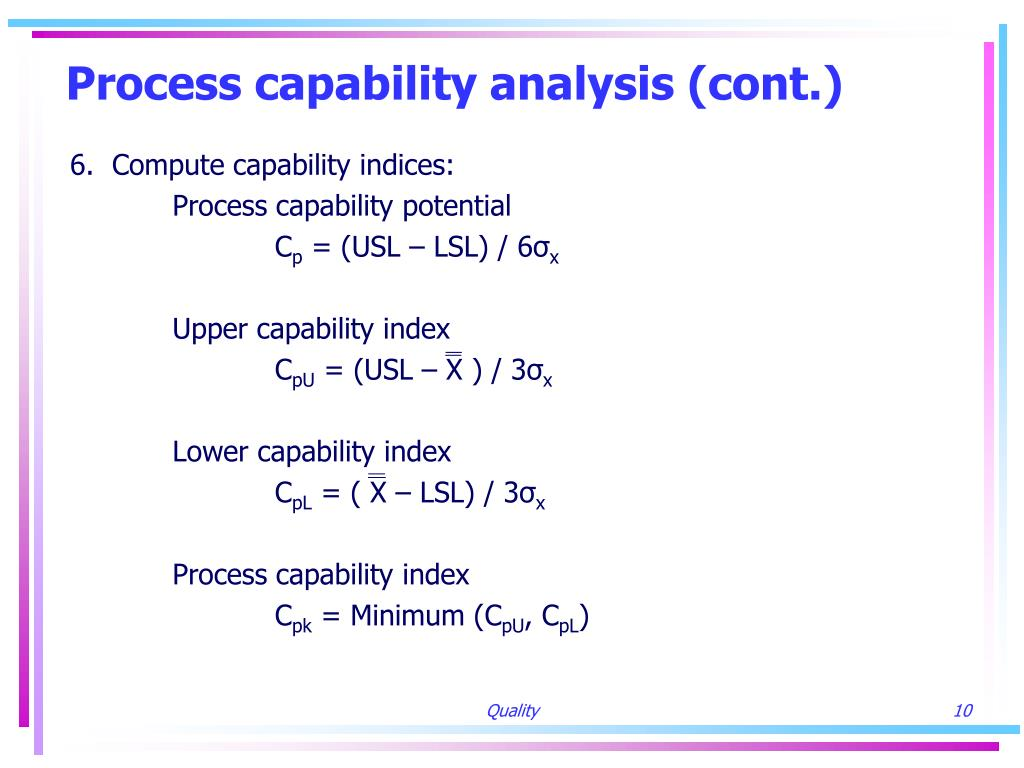 Process capability analysis (cont.)