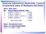 seasonal adjustment illustrated 3 years of quarterly sales of wolfpack red soda20