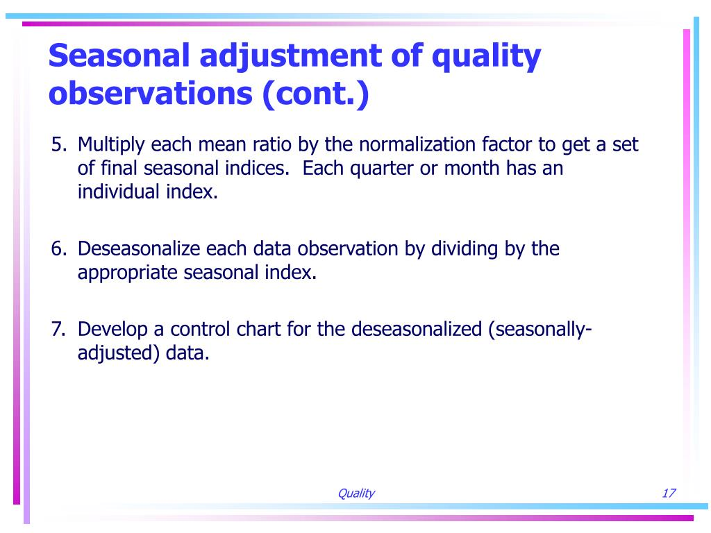Seasonal adjustment of quality observations (cont.)
