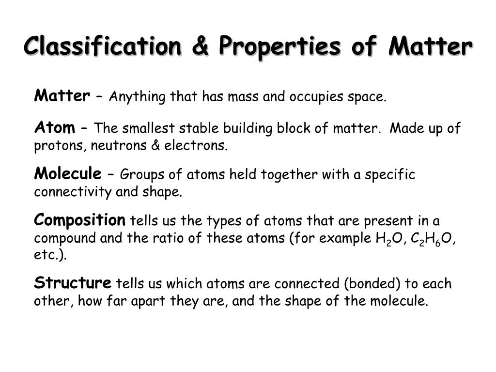 Classification & Properties of Matter