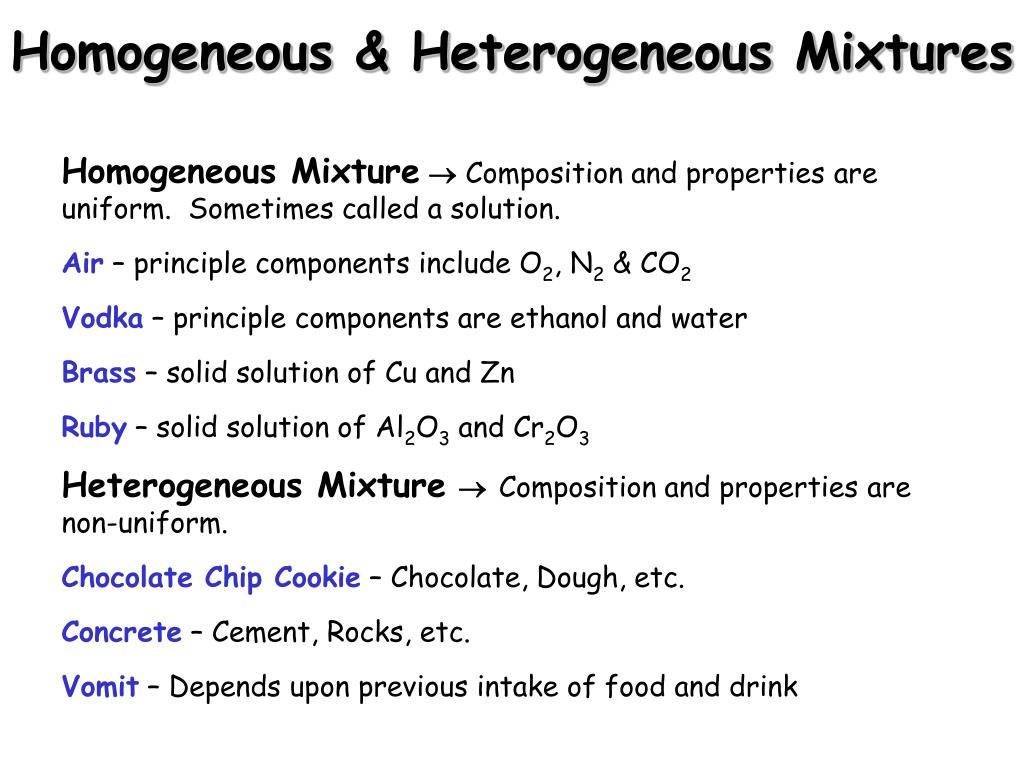 Homogeneous & Heterogeneous Mixtures