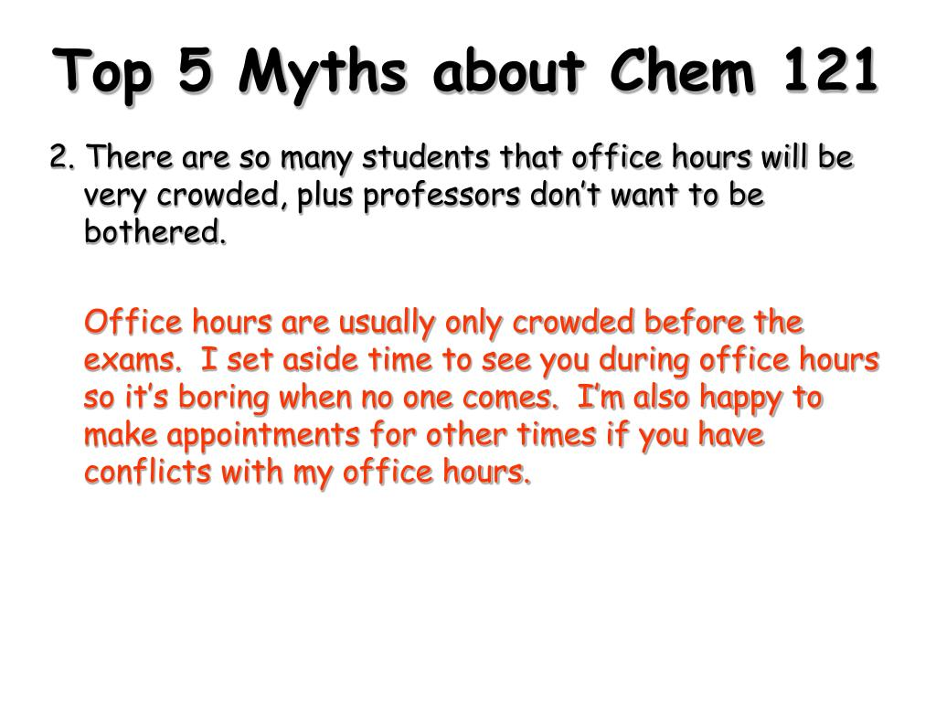 Top 5 Myths about Chem 121