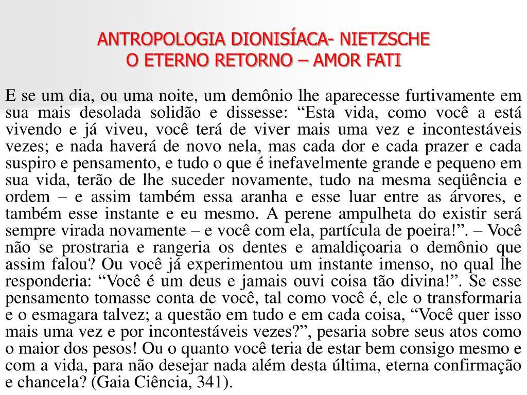 ANTROPOLOGIA DIONISÍACA- NIETZSCHE