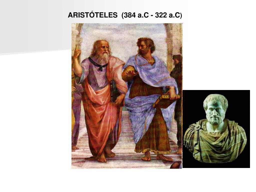 ARISTÓTELES  (384 a.C - 322 a.C