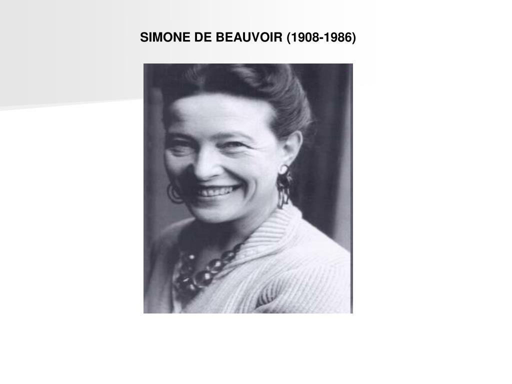 SIMONE DE BEAUVOIR (1908-1986)
