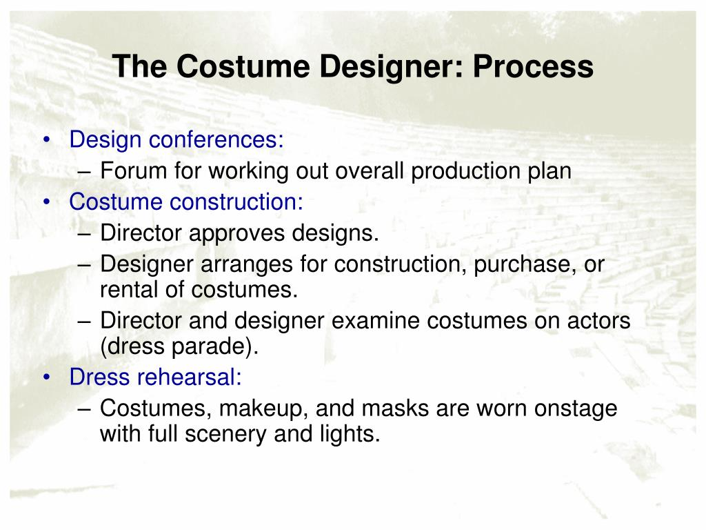 The Costume Designer: Process