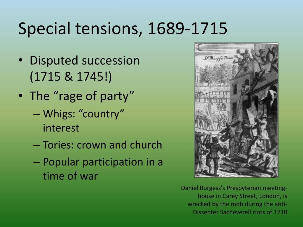 Special tensions, 1689-1715