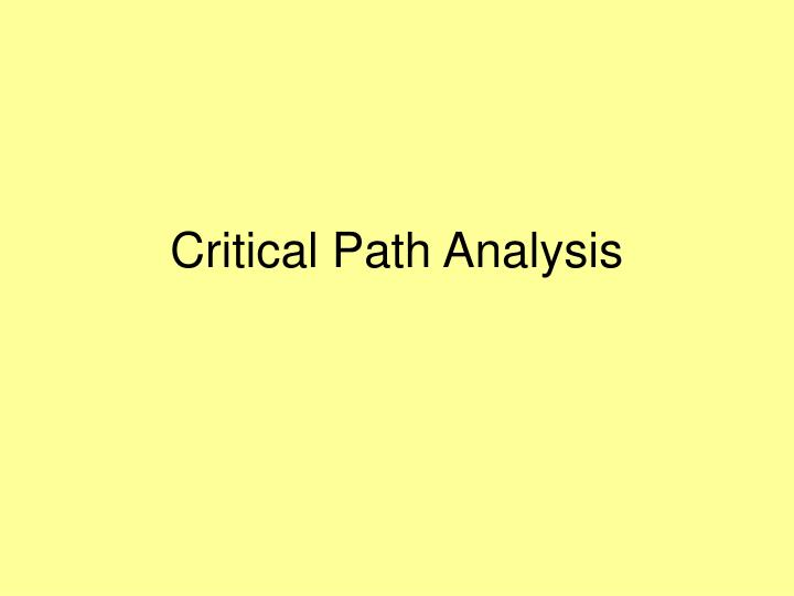 Critical path analysis l.jpg