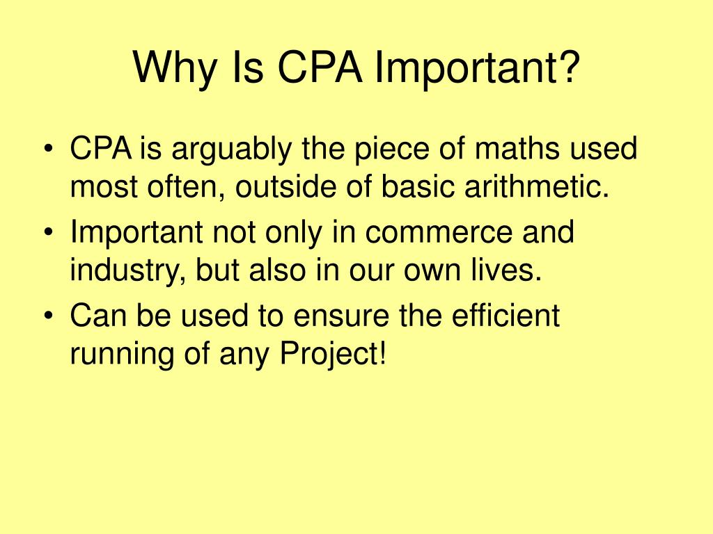 Why Is CPA Important?