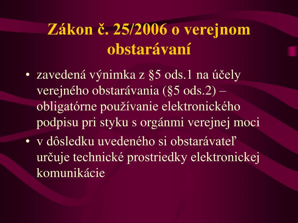 Zákon č. 25/2006 o verejnom obstarávaní