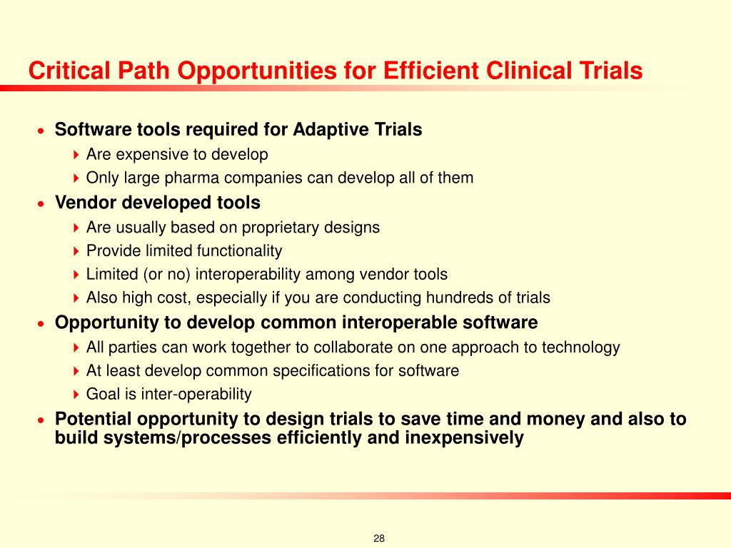 Critical Path Opportunities for Efficient Clinical Trials