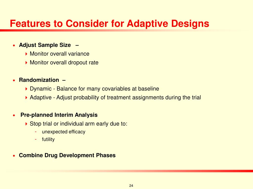 Features to Consider for Adaptive Designs