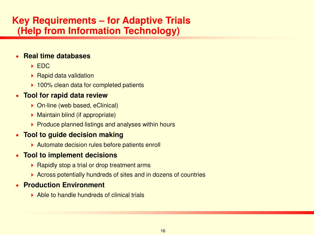 Key Requirements – for Adaptive Trials