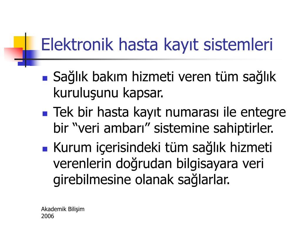 Elektronik hasta kayıt sistemleri