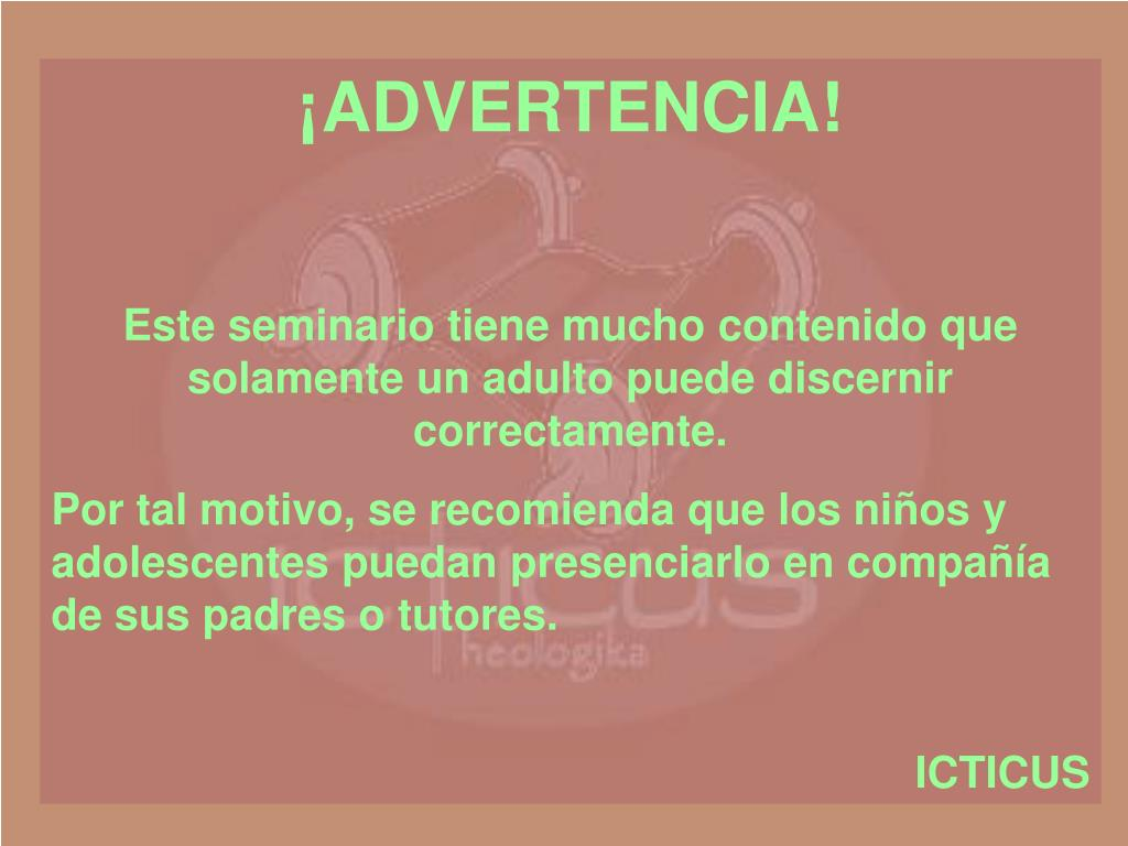 ¡ADVERTENCIA!