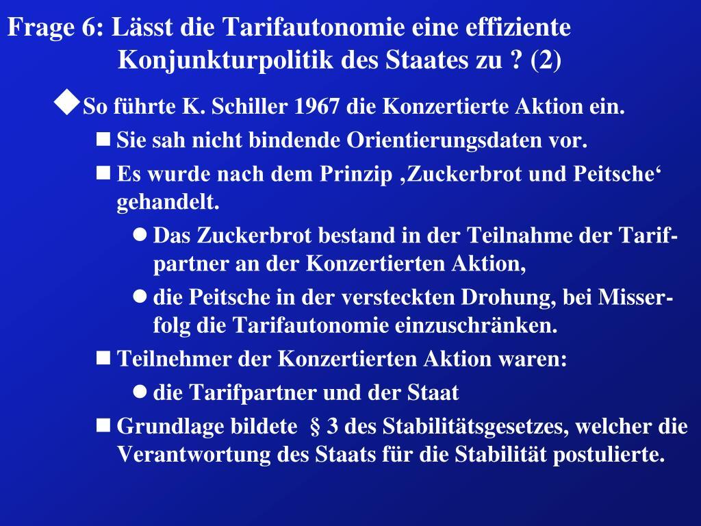 Frage 6: Lässt die Tarifautonomie eine effiziente Konjunkturpolitik des Staates zu ? (2)