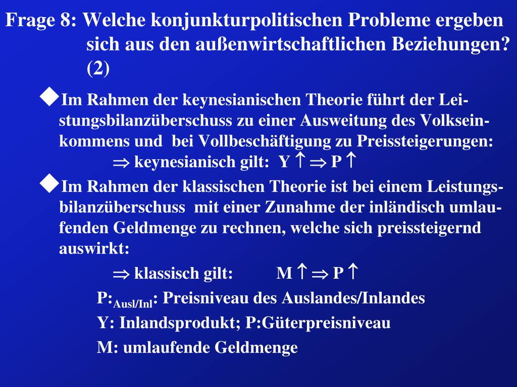 Frage 8: Welche konjunkturpolitischen Probleme ergeben sich aus den außenwirtschaftlichen Beziehungen? (2)