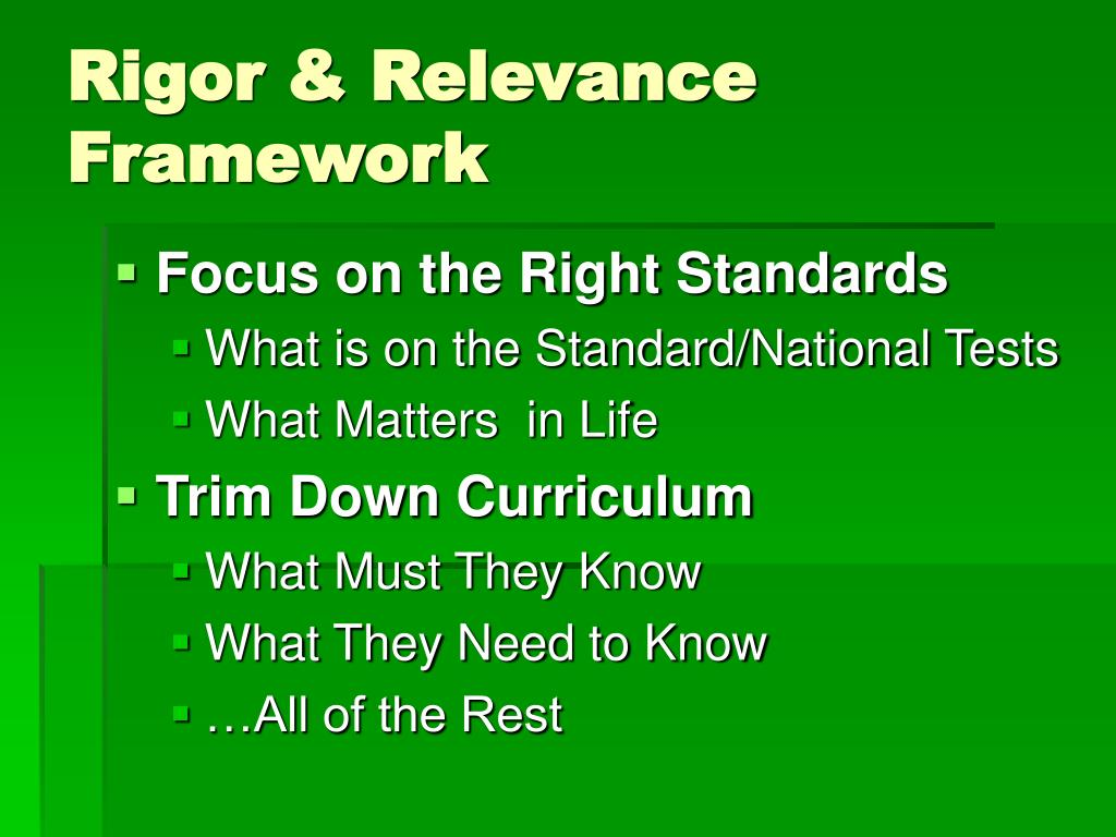 Rigor & Relevance Framework