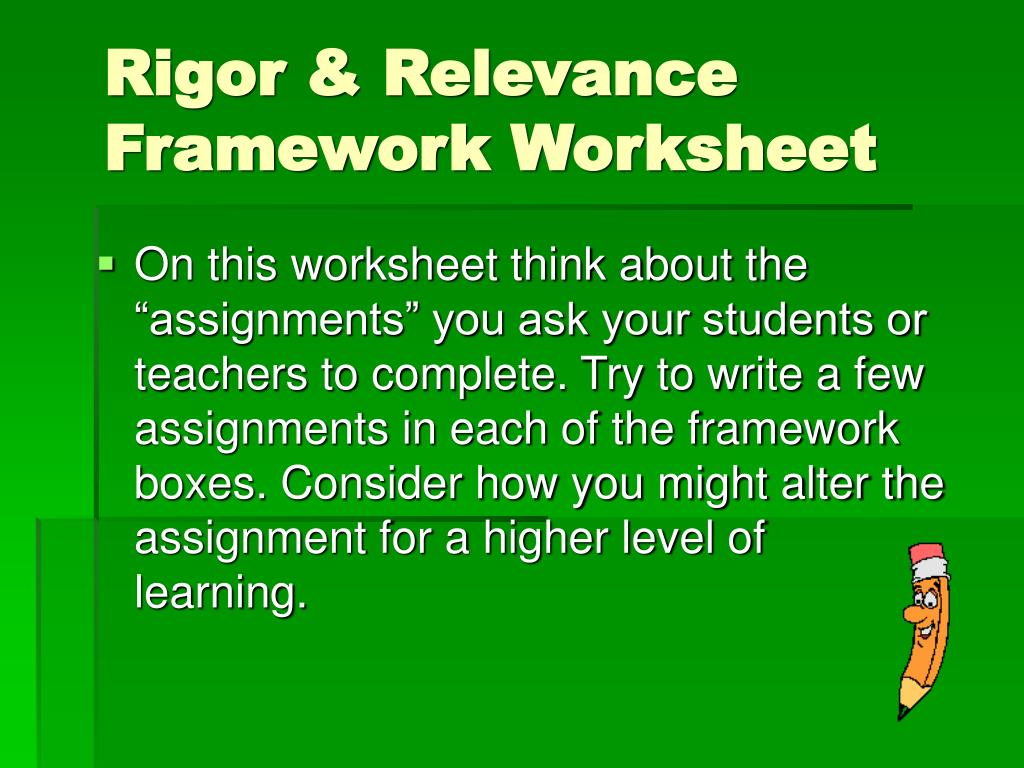 Rigor & Relevance Framework Worksheet