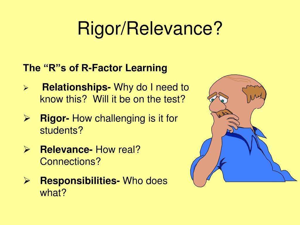 Rigor/Relevance?