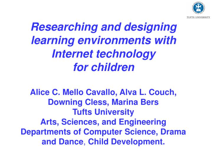 Researching and designing learning environments with Internet technology